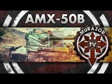 AMX 50b: Второе пришествие, ч.2